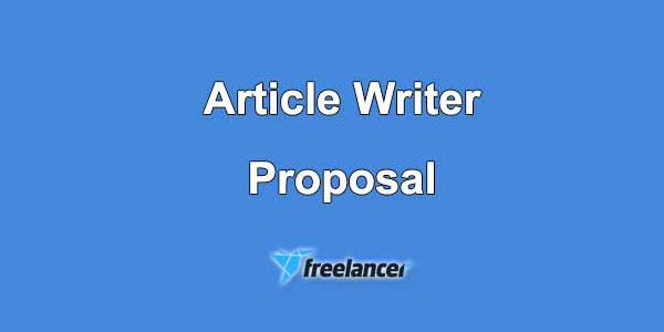 Article Writer Proposal Sample for Freelancer