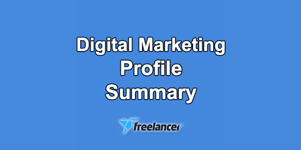Freelancer Profile Summary Sample for Digital Marketer
